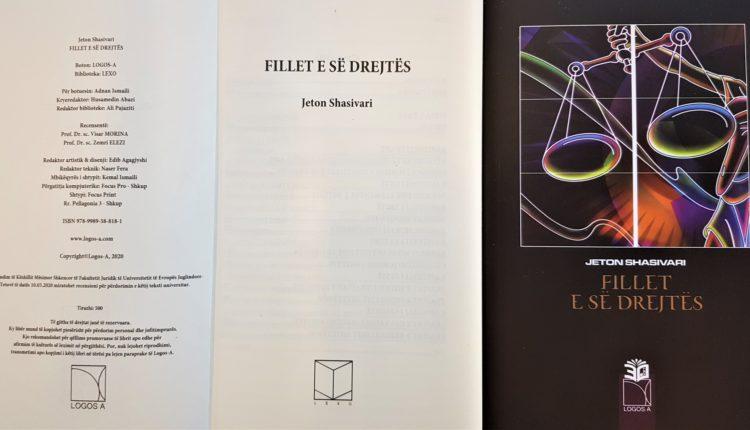 """U botua libri: """"Fillet e së drejtës"""" nga Prof. Jeton Shasivari"""